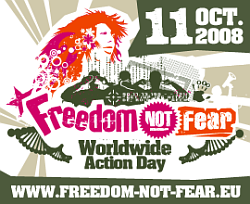 11th October 2008 - Freedom Not Fear Action Day