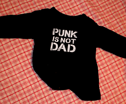 Punk Is Not Dad Shirt